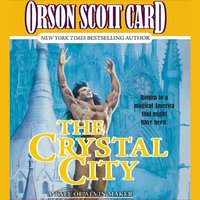 Crystal City - Orson Scott Card - audiobook