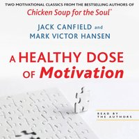 Healthy Dose of Motivation - Jack Canfield - audiobook