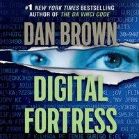 Digital Fortress - Dan Brown - audiobook