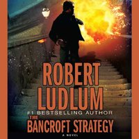 Bancroft Strategy - Robert Ludlum - audiobook