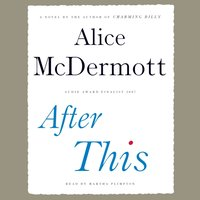 After This - Alice McDermott - audiobook