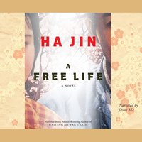 Free Life - Ha Jin - audiobook