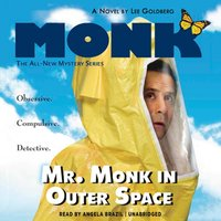 Mr. Monk in Outer Space - Lee Goldberg - audiobook