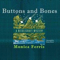 Buttons and Bones - Monica Ferris - audiobook