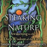 Speaking with Nature - Sandra Ingerman - audiobook