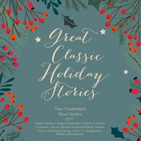 Great Classic Holiday Stories - various authors - audiobook