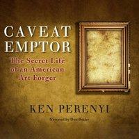 Caveat Emptor - Ken Perenyi - audiobook