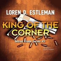 King of the Corner - Loren D. Estleman - audiobook