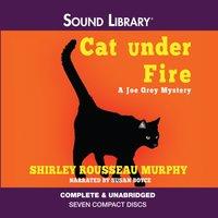 Cat under Fire - Shirley Rousseau Murphy - audiobook