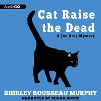 Cat Raise the Dead - Shirley Rousseau Murphy - audiobook