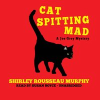 Cat Spitting Mad - Shirley Rousseau Murphy - audiobook