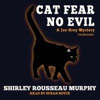 Cat Fear No Evil - Shirley Rousseau Murphy - audiobook