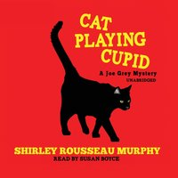 Cat Playing Cupid - Shirley Rousseau Murphy - audiobook