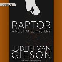 Raptor - Judith Van Gieson - audiobook