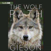Wolf Path - Judith Van Gieson - audiobook