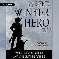 Winter Hero - James Lincoln Collier - audiobook