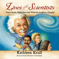 Lives of the Scientists - Kathleen Krull - audiobook