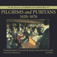 Pilgrims and Puritans - Christopher Collier - audiobook