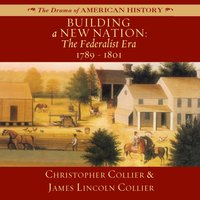 Building a New Nation - Christopher Collier - audiobook