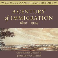 Century of Immigration - Christopher Collier - audiobook