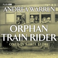 Orphan Train Rider - Andrea Warren - audiobook