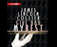 Give Dad My Best - James Lincoln Collier - audiobook