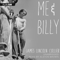 Me and Billy - James Lincoln Collier - audiobook