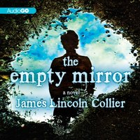 Empty Mirror - James Lincoln Collier - audiobook