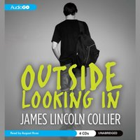 Outside Looking In - James Lincoln Collier - audiobook