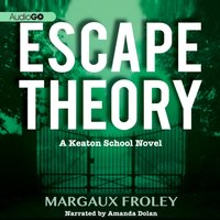Escape Theory - Margaux Froley - audiobook