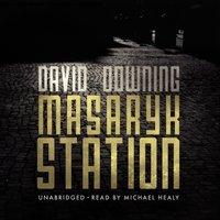 Masaryk Station - David Downing - audiobook