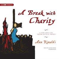 Break with Charity - Ann Rinaldi - audiobook
