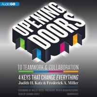 Opening Doors to Teamwork and Collaboration - Judith H. Katz - audiobook