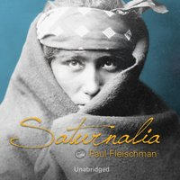 Saturnalia - Paul Fleischman - audiobook