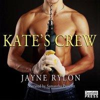 Kate's Crew - Jayne Rylon - audiobook