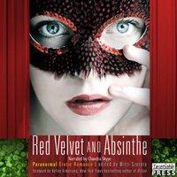 Red Velvet and Absinthe - Mitzi Szereto - audiobook