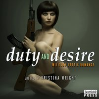 Duty and Desire - Kristina Wright - audiobook