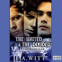 United and the Divided - L.A. Witt - audiobook