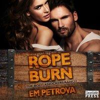 Rope Burn - Em Petrova - audiobook