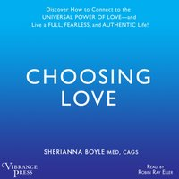 Choosing Love - Sherianna Boyle - audiobook