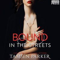 Bound in the Streets - Tamsen Parker - audiobook