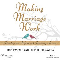 Making Marriage Work - Rob Pascale - audiobook