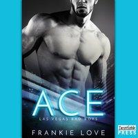 Ace - Frankie Love - audiobook