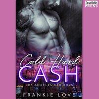Cold Hard Cash - Frankie Love - audiobook