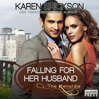 Falling for Her Husband - Karen Erickson - audiobook