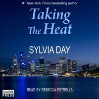 Taking the Heat - Sylvia Day - audiobook