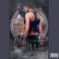Echo, Mine - Georgia Lyn Hunter - audiobook