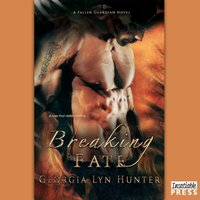 Breaking Fate - Georgia Lyn Hunter - audiobook