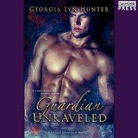 Guardian Unraveled - Georgia Lyn Hunter - audiobook