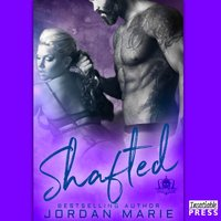 Shafted - Jordan Marie - audiobook